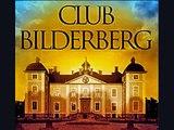 El Club Bilderberg y el Nuevo Orden Mundial