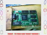TRIDENT - PCI VIDEO CARD TRIDENT TGUI9680-1