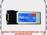 Brainboxes - VX-001 1 Port RS-232 Serial Express Card - 1 x 9-pin DB-9 Male RS-232 Serial