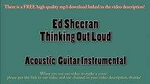 Ed Sheeran - Thinking Out Loud (Acoustic Guitar Instrumental) Karaoke