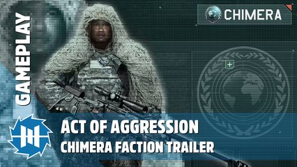 Act of Aggression - Chimera Faction Gameplay Trailer