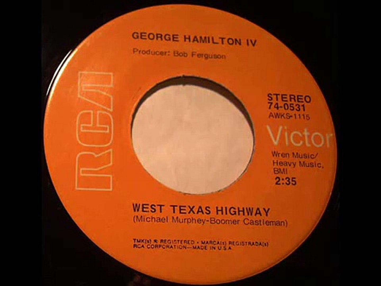 George Hamilton IV   West Texas Highway