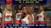 Top 10 Things Never Said by a Hooters Girl