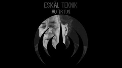 Magma - Eskäl Teknik - le Triton