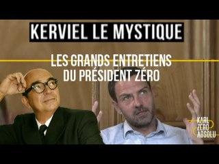 EXCLU: ITW de Kerviel, le mystique 2/2 - Karl Zéro Absolu