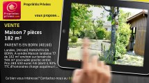 A vendre - maison - PARENTIS EN BORN (40160) - 7 pièces - 182m²