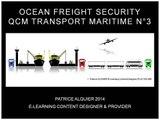 Ocean Cargo Security | Sûreté Fret Maritime | QCM Transport Maritime n°3 | ISPS Terminology