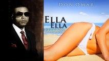 Don Omar Ft Zion Y Lennox - Ella Ella (Meet The Orphans) REGGAETON 2010
