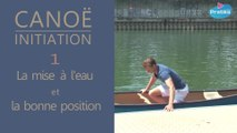 Canoë Initiation - La bonne position et la mise à l'eau