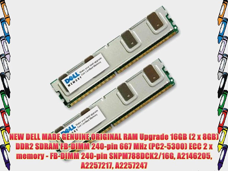 NEW DELL MADE GENUINE ORIGINAL RAM Upgrade 16GB (2 x 8GB) DDR2 SDRAM FB-DIMM 240-pin 667 MHz