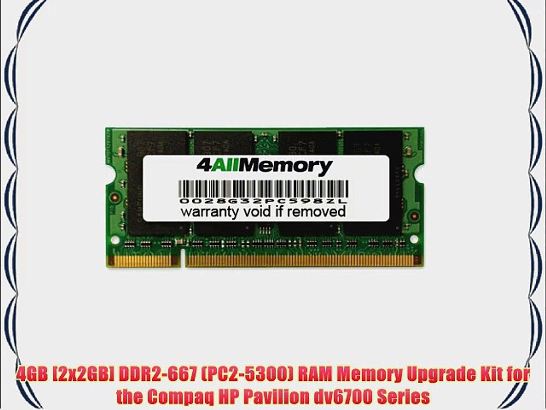 4GB [2x2GB] DDR2-667 (PC2-5300) RAM Memory Upgrade Kit for the Compaq HP Pavilion dv6700 Series