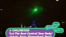 2 Unlimited - Let the beat control your body (Euro Disneyland Paris 23.06.1994 )