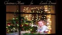 Christmas Hits - CHRISTMAS MUSIC FOR LUNCH- DINNER - Christmas Soundtrack for Your Christmas Time
