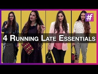 Fashion Advice - 4 Running Late Tips | Fashion-Bombay - By Sonu and Jasleen