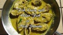 Ilish Shorshe | Hilsa Fish Mustard Curry | Bengali Home Cooking