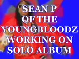 SEAN P OF THE YOUNGBLOODZ PREPS SOLO DEBUT