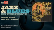 Robert Johnson - Me and The Devil Blues - JazzAndBluesExperience