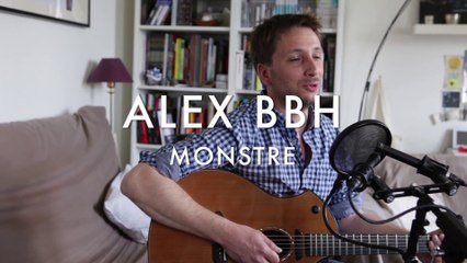 Alex BBH - Monstre (Froggy's Session)
