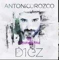 Antonio Orozco - No hay mas (nuevo disco 2011 DIEZ)