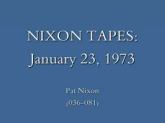 NIXON TAPES Vietnam War Ends Pat Nixon