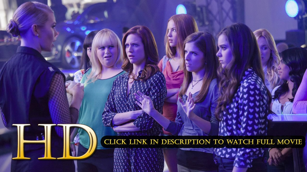 Watch Pitch Perfect 2 Full Movie Streaming Online 2015 720p Video Dailymotion