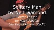 Solitary Man by Neil Diamond Guitar Lesson