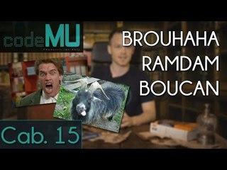 CAMU #15 - Voisins + Bruits = BROUHAHA / RAMDAM / BOUCAN