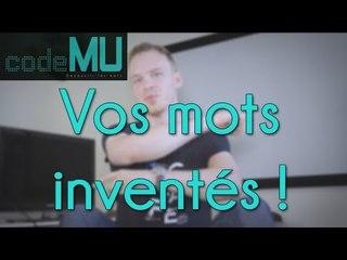 Code MU - Les mots que vous avez inventés