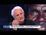 """Yann ARTHUS-BERTRAND : """"7 milliards d'autres et moi et moi"""""""