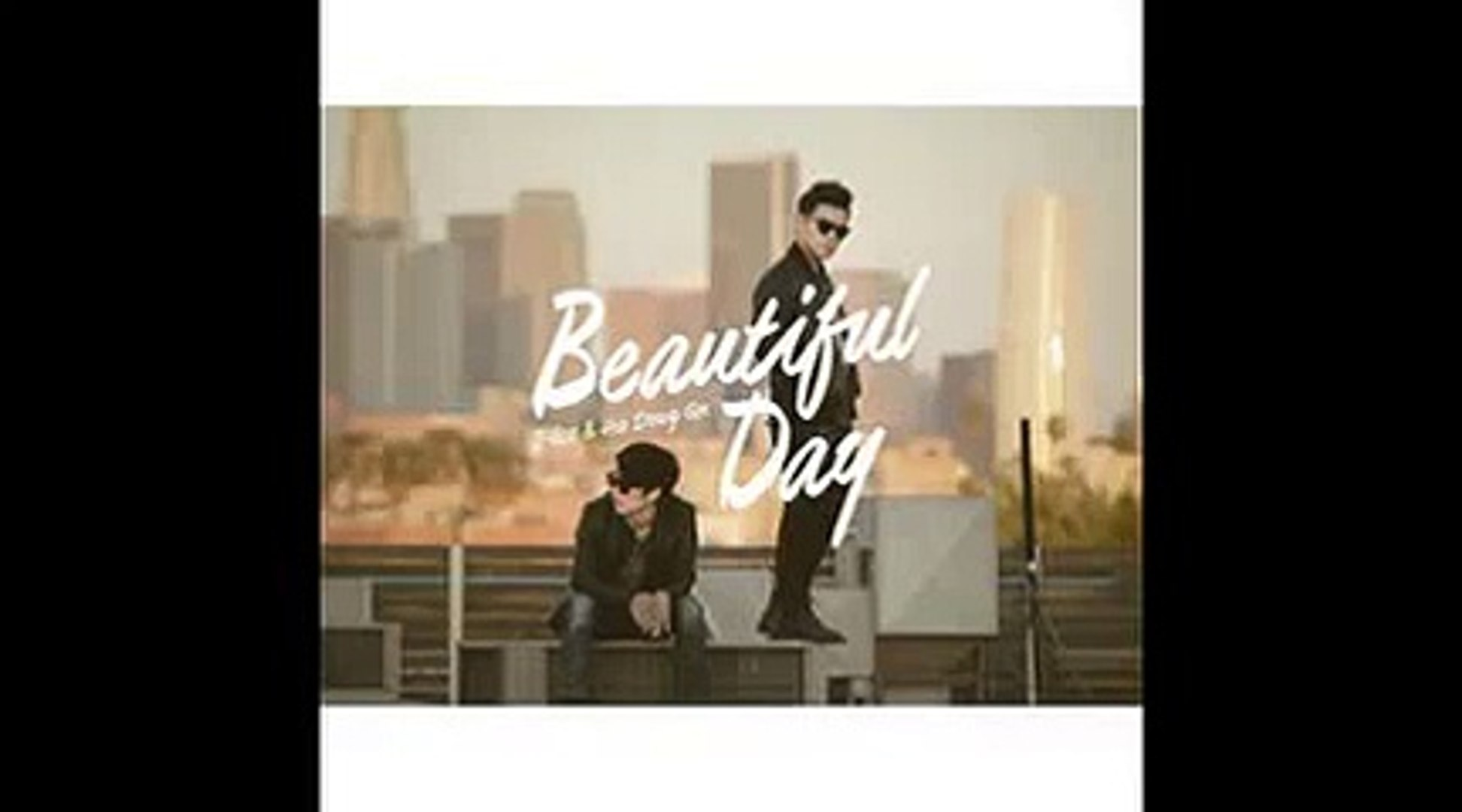 Beautiful Day (Full Audio) Ha Dong QN, J-Lee – Beautiful Day
