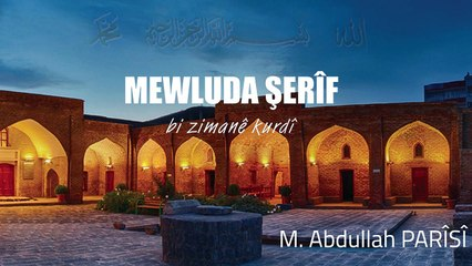 M.Abdullah Parîsî - Mevluda Şerîf - Bi Zimanê Kurdî