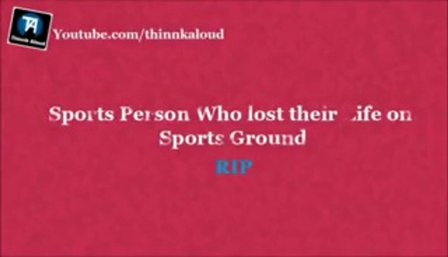 10 Sports Persons Who Died On The Sports Ground - Deaths RIP