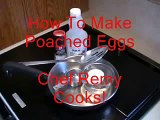 How to make Poached Eggs - Chef Remy Cooks!