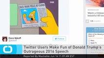 Twitter Users Make Fun of Donald Trump's Outrageous 2016 Speech