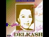 Delkash - Jahane Ziba ,  دلکش - جهان زیبا