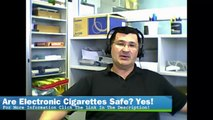 Are Electronic Cigarettes Safe - E Cigarette Safety - Electronic Cigarette Health Risks