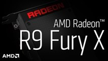 AMD Radeon™ R9 Fury X Graphics: Product Overview