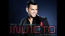 """Tito """"El Bambino"""" El Patrón  ft Tito Nieves - Dame La Ola (Salsa Version) [Invicto 2012]"""