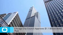 Chicago City Council Approves $1.1 Billion Bond Plan