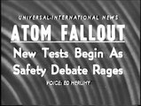 Atom Fallout - New Tests Begin As Safety Debate Rages (1957)