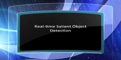 Real-time Salient Object Detection (ACM MM 13 Demonstration)