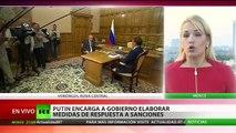 Putin ordena al Gobierno de Rusia preparar una respuesta a las sanciones de Occidente