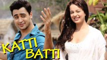 'Katti Batti' Trailer Kangana Ranaut, Imran Khan Latest Bollywood Movies 2015