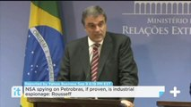 NSA Spying On Petrobras, If Proven, Is Industrial Espionage: Rousseff