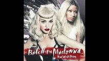 Madonna feat. Nicki Minaj - Bitch I'm Madonna Radio Mix