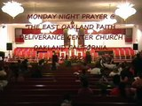 EAST OAKLAND FAITH DELIVERANCE CENTER CHURCH MONDAY NIGHT PR