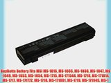 BuyBatts Battery Fits MSI MS-1016 MS-1035 MS-1036 MS-1047 MS-1049 MS-1053 MS-1054 MS-1715 MS-171544