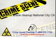 crime scene cleanup National City CA, 1-888-477-0015 | National City Crime Scene Cleanup