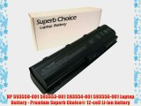 HP 593550-001 593553-001 593554-001 593556-001 Laptop Battery - Premium Superb Choice? 12-cell