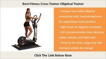 Best Fitness Elliptical Trainer - Best Fitness Cross Trainer Elliptical Trainer